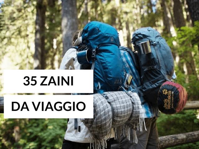 Zaini da Viaggio  i 35 Modelli Migliori - Zaino in viaggio 9bfe6f2a6d8e